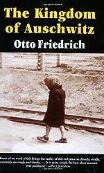 The Kingdom of Auschwitz: 1940-1945