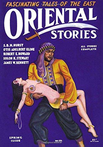 Oriental Stories: Spring 1931 (Volume 4)