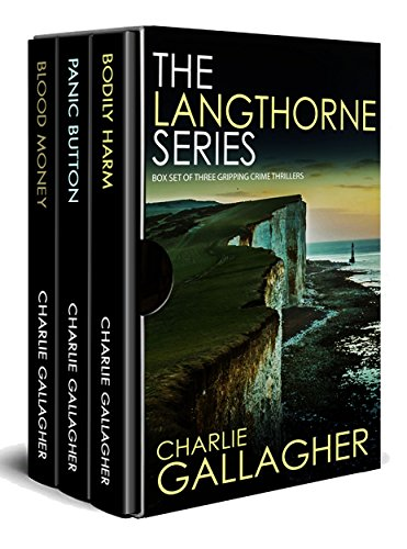THE LANGTHORNE SERIES box set of three gripping crime thrillers by [GALLAGHER, CHARLIE]