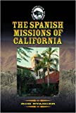 The Spanish Missions of California (The American West)