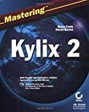 img - for Mastering Kylix 2 by Marco Cant?? (2002-05-01) book / textbook / text book
