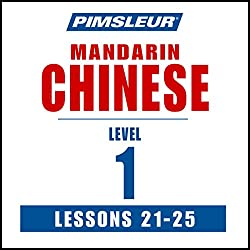 Chinese (Mandarin) Level 1 Lessons 21-25