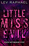 Little Miss Evil (Nick Hoffman Mysteries Book 4)