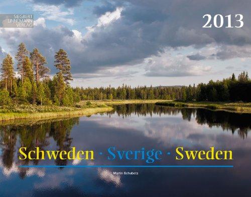 Schweden 2013: Sverige - Sweden