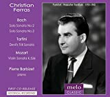 Historical Recording Christian Ferras Plays Bach, Tartini and Mozart By MELOCLASSIC