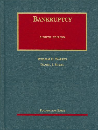 Bankruptcy, 8th Edition (University Casebook)
