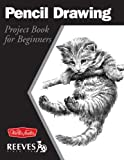Pencil Drawing: Project book for beginners (WF Reeves Getting Started)