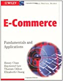 img - for E-Commerce: Fundamentals and Applications by Henry Chan (2001-12-21) book / textbook / text book
