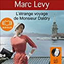 L'étrange voyage de Monsieur Daldry Audiobook by Marc Levy Narrated by Valérie Muzzi