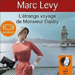 L'étrange voyage de Monsieur Daldry Audiobook