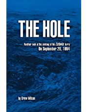 The Hole: Another look at the sinking of the Estonia ferry on September 28, 1994