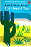 Desert Year, Joseph Wood Krutch, 0140044485