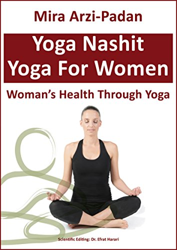 Yoga Nashit: Womans Health Through Yoga