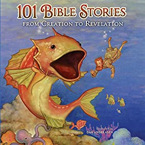 101 Bible Stories from Creation to Revelation Audiobook
