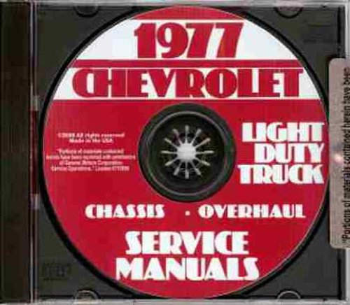 1977 CHEVROLET LIGHT DUTY TRUCK & PICKUP FACTORY REPAIR SHOP & SERVICE MANUAL Covers model numbers C10, C20, C30, K5, K10, K20, K30, G10, G20, G30, P10, P20, and P30. Covers Chevy motorhome chassis CHEVY 77 ()