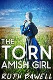The Torn  Amish Girl (Amish Romance) (A Harmony Creek Amish Romance Book 2)