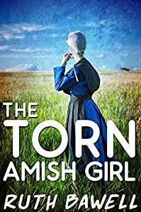 The Torn  Amish Girl by Ruth Bawell ebook deal