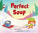 Perfect Soup, Lisa Moser, 0375860142