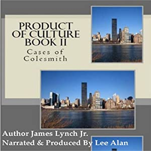 Product of Culture Book II: Cases of Colesmith Audiobook