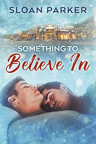 Something to Believe In by [Parker, Sloan]