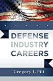 img - for Defense Industry Careers book / textbook / text book