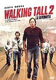 Walking Tall 2 - La Rivincita - IMPORT