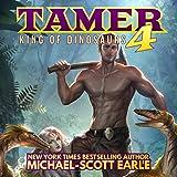 #8: Tamer 4: King of Dinosaurs