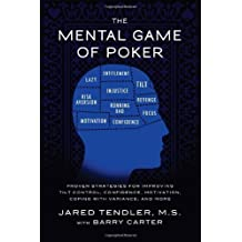 The Mental Game of Poker by Jared Tendler M.S (2011-05-04)