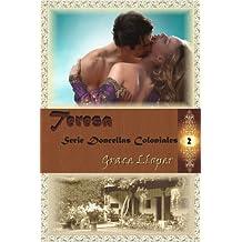 Teresa (Doncellas Coloniales nº 2)