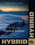 An Introduction to Physical Science, Hybrid 13th Edition