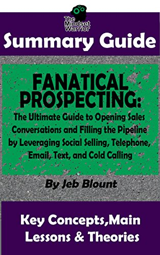 Amazon summary fanatical prospecting the ultimate guide to summary fanatical prospecting the ultimate guide to opening sales conversations and filling the pipeline fandeluxe Gallery