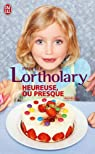 Heureuse, ou presque par Lortholary