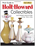 Price Guide to Holt-Howard Collectibles, Walter Dworkin, 0896894479