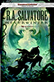 Neverwinter: The Neverwinter Saga, Book II (The Legend of Drizzt 21)