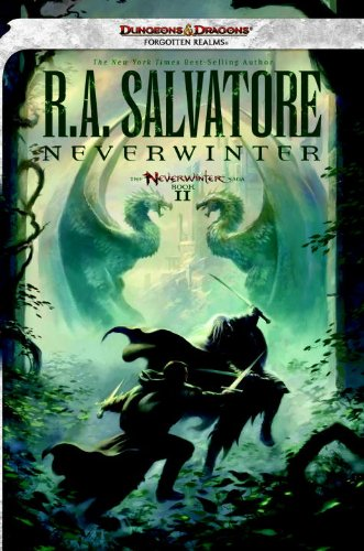 Neverwinter: The Neverwinter Saga, Book II (The Legend of Drizzt 21) (Thing Cent 21)