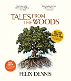 Tales from the Woods, Felix Dennis, 0091937671
