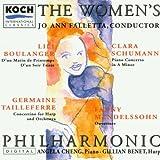 The Women's Philharmonic: Fanny Mendelssohn: Overture (c. 1830) / C. Schumann: Piano Concerto in A Minor, Op. 7 / G. Tailleferre: Concertino for Harp and Orchestra (1927) / Boulanger: D'un Soir Triste (1918); D'un Matin de Printemps (1918)