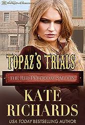 Topaz's Trials (The Red Petticoat Saloon)