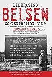 Liberating Belsen Concentration Camp