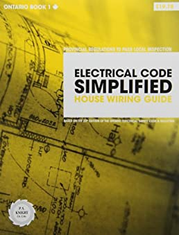 electrical code simplified ontario book 1 house wiring guide p s rh amazon com Receptacle Wiring Home Wiring