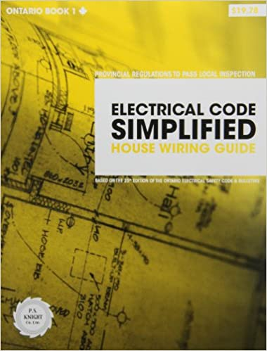 Fabulous Electrical Code Simplified Ontario Book 1 House Wiring Guide P S Wiring Database Pengheclesi4X4Andersnl
