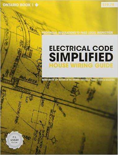 Peachy Electrical Code Simplified Ontario Book 1 House Wiring Guide P S Wiring 101 Mecadwellnesstrialsorg