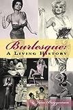 Burlesque: A Living History