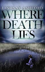 Where Death Lies (Megan Rhys Crime Mystery Novels)