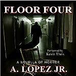 Floor Four | A. Lopez Jr.