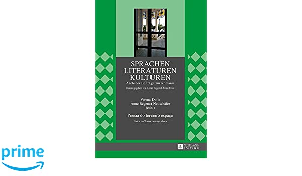 Amazon.com: Poesia do terceiro espaço: Lírica lusófona contemporânea (Sprachen – Literaturen – Kulturen) (German and Spanish Edition) (9783631645697): ...