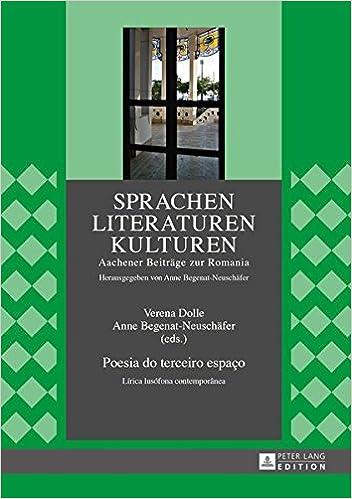 Poesia do terceiro espaço: Lírica lusófona contemporânea Sprachen - Literaturen - Kulturen: Amazon.es: Verena Dolle, Anne Begenat-Neuschäfer: Libros en ...