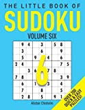 The Little Book of Quick Sudoku, Alastair Chisholm, 1843171872