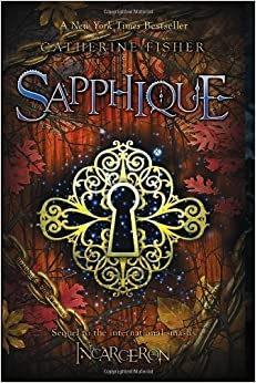 Book Sapphique (Incarceron) by Catherine Fisher (2011-09-06)