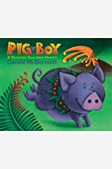 Pig-Boy: A Trickster Tale from Hawai'i Hardcover
